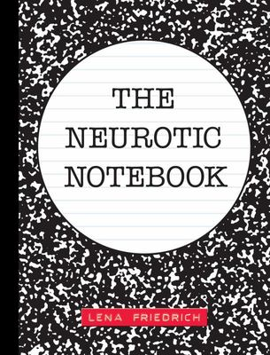The Neurotic Notebook