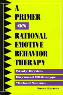A Primer on Rational Emotive Behavior Therapy 3ed