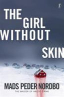 The Girl without Skin (#1 Cave)