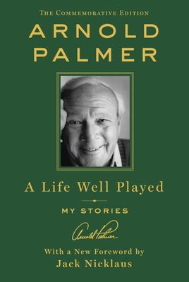 A Life Well Played - My Stories