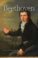 Beethoven - A Political Artist in Revolutionary Times
