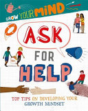 Ask for Help (Grow Your Mind)