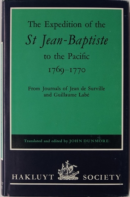 The Expedition of the St.Jean-Baptiste to the Pacific 1769-1770 from Journals of Jean de Surville and Guillaume Labe