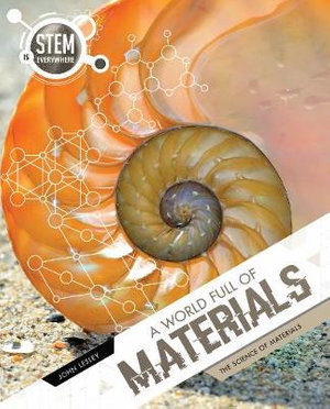 STEM is Everywhere: A World Full of Materials