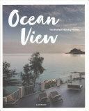 Ocean View: The Perfect Holiday Homes; Nature Retreats Vol. II