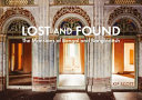 Lost and Found - The Mansions of Bengal and Bangladesh