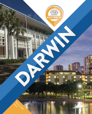 Capital Cities Across Australia: Darwin