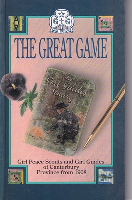 The Great Game Girl Peace Scouts and Girl Guides of Canterbury Province from 1908