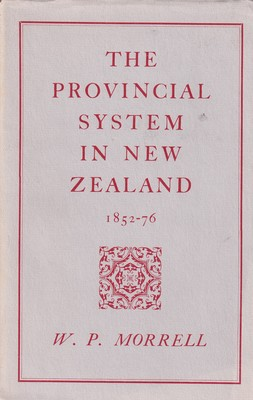 The Provincial System in New Zealand