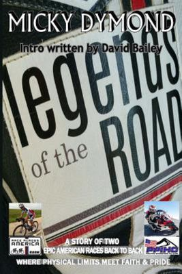 The Legends of the Road - Where Physical Limits Meet Faith and Pride