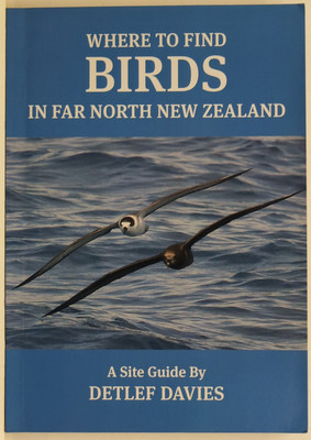 Where to Find Birds in Far North New Zealand - A Site Guide