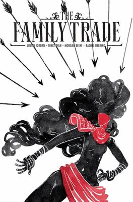 The Family Trade TP Vol. 1