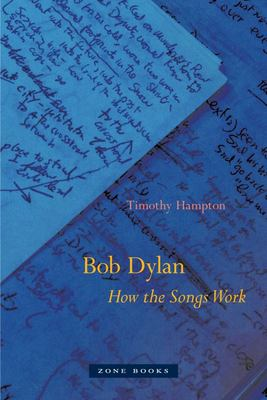 Bob Dylan - How the Songs Work