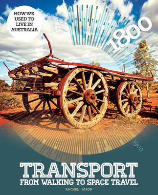 How We Used To Live In Australia: Transport