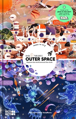 Day & Night: Outer SpaceExplore the World Around the Clock