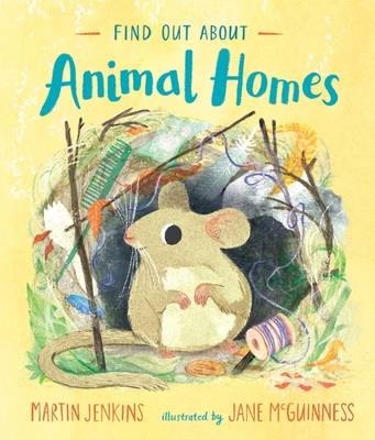 Find Out About ... Animal Homes
