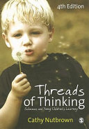 Threads of Thinking - Schemas and Young Children 4ed
