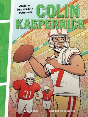 Colin Kaepernick - Athletes Who Made a Difference