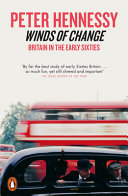 Winds of Change - Britain in the Early Sixties