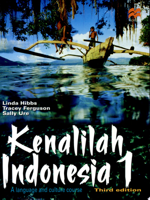 Kenalilah Indonesia 1: A Language and Culture Course