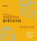 CD: Guided Mindfulness Meditation Series 1 (contains 4 CDs)