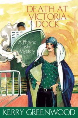 Death at Victoria Dock (Phryne Fisher #4)