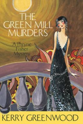 The Green Mill Murder (Phryne Fisher # 5)