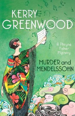 Murder And Mendelssohn (Phryne Fisher #20)