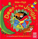 Deep in the Jungle (Hide and Peek)