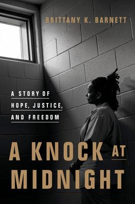 A Knock at Midnight - A Story of Hope, Justice, and Freedom