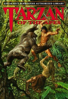 Tarzan of the Apes - Edgar Rice Burroughs Authorized Library