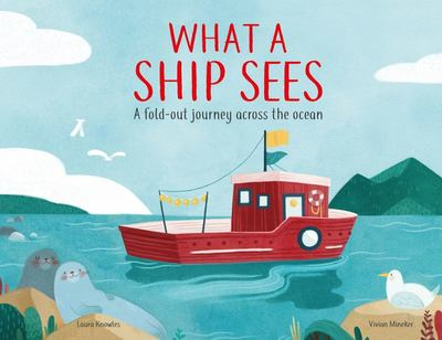 What a Ship Sees - A Fold-Out Journey Across the Ocean