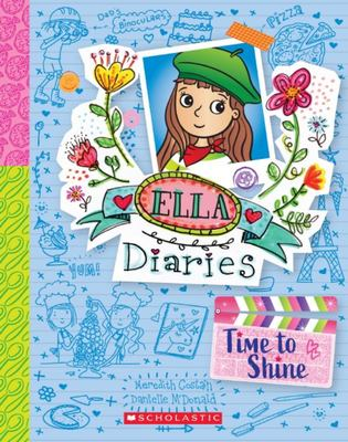 Time to Shine (#17 Ella Diaries)