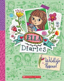 Wildlife Rescue (Ella Diaries #18)