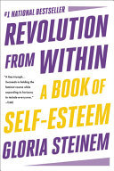 Revolution from Within - A Book of Self-Esteem