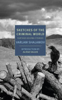 Sketches of the Criminal World - Further Kolyma Stories