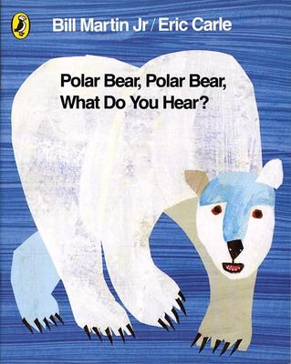 Polar Bear, Polar Bear What Do You Hear? (Board Book)