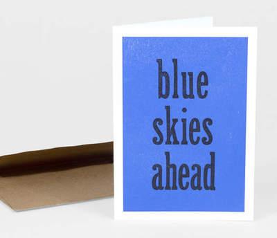 Blue Skies Ahead Greeting Card