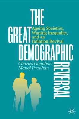 The Great Demographic Reversal - Ageing Societies, Waning Inequality, and an Inflation Revival
