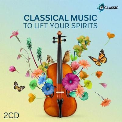 Classical Music To Lift Your Spirits - Various (2CD)