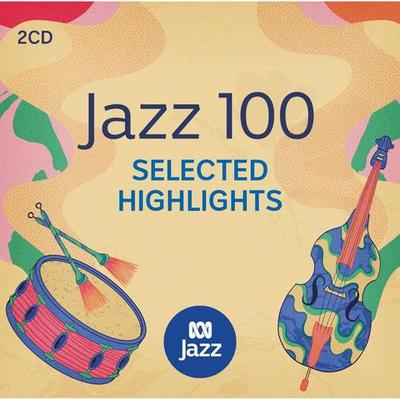 ABC Jazz 100: Selected Highlights