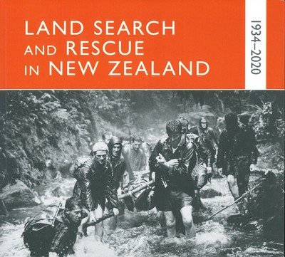 Land Search and Rescue in New Zealand 1934-2020