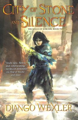 City of Stone and Silence (#2 The Wells of Sorcery)