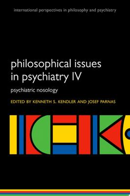 Philosophical Issues in Psychiatry IV - Psychiatric Nosology DSM-5