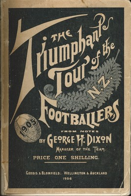 The Triumphant Tour of the New Zealand Footballers 1906