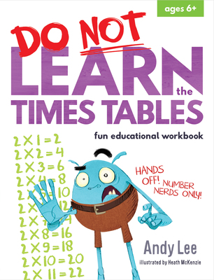 Do Not Learn Times Tables
