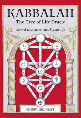 Kabbalah: the Tree of Life Oracle - Sacred Wisdom to Enrich Your Life