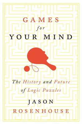 Games for Your Mind - The History and Future of Logic Puzzles