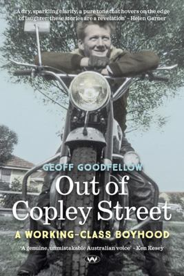 Out of Copley Street: A working-class boyhood