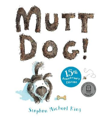 Mutt Dog (15th Anniversary Edition)